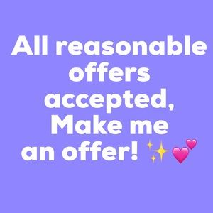 Other - All Reasonable Offers Accepted 💕